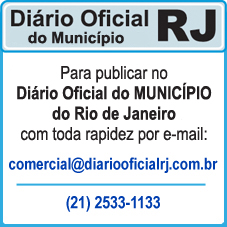 Para Publicar no D.O. Rio – Diário Oficial do Município do RJ