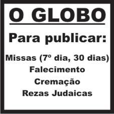 Para Publicar Anúncio de Falecimento, Missa, Religioso no Jornal O Globo
